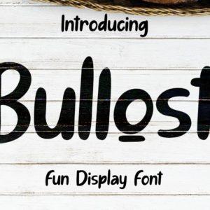 Bullost Fun Display Font