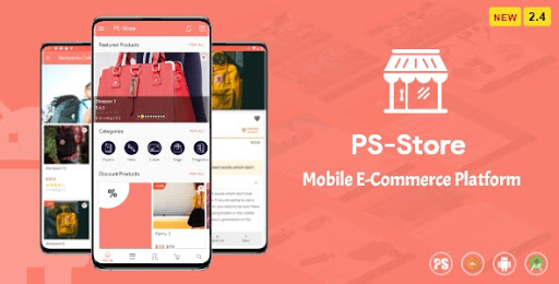PS Store v2.4 - An E-Commerce Android Mobile Application