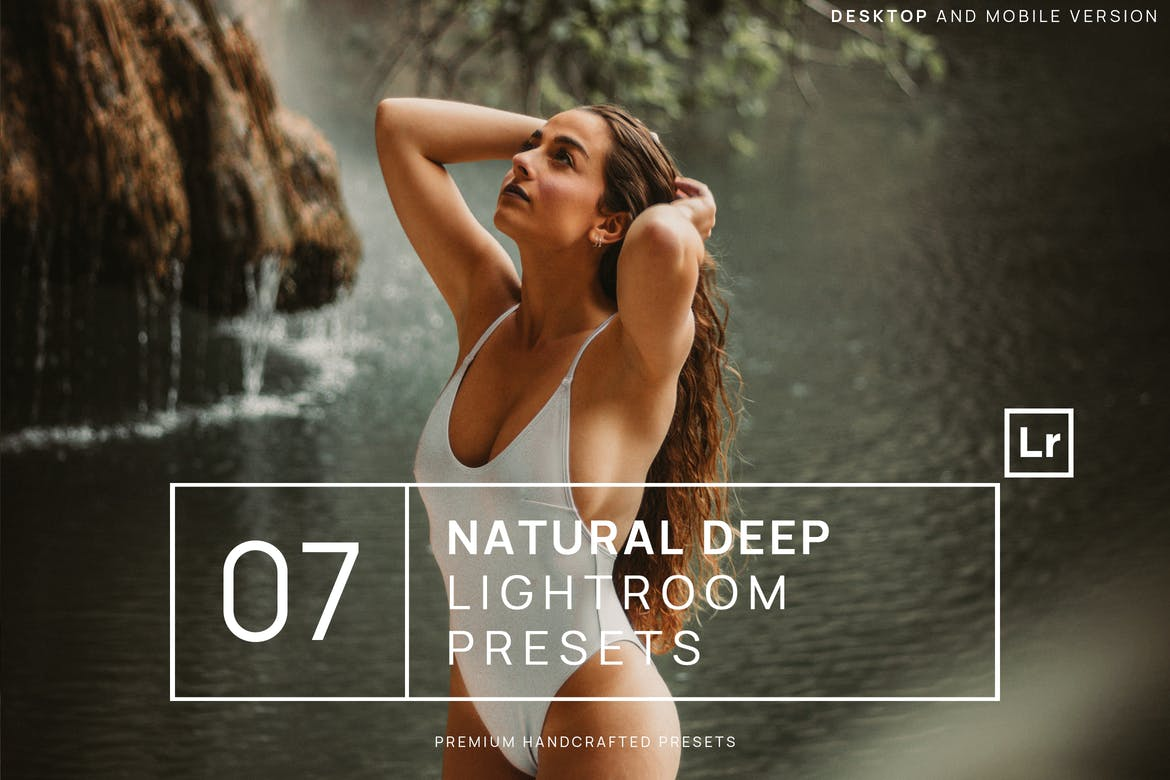 7 Natural Deep Lightroom Presets + Mobile