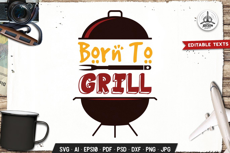 Born To Grill Logo Design Retro Vector BBQ Badge