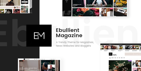 Ebullient - Magazine & News Theme