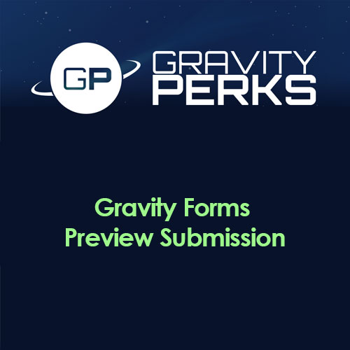 Gravity Perks Gravity Forms Preview Submission