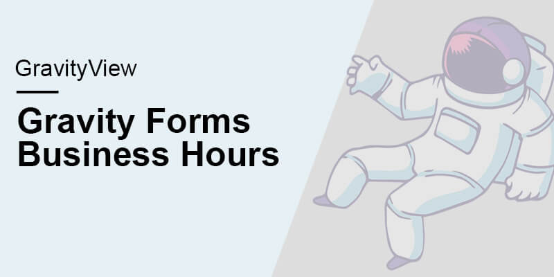 GravityView Gravity Forms Business Hours