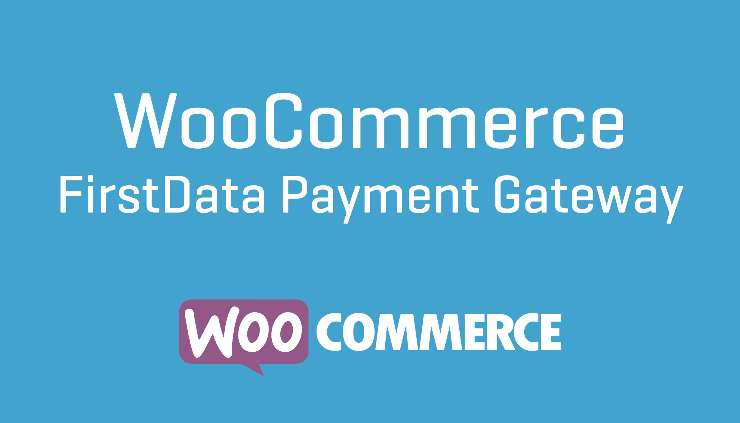 WooCommerce FirstData 4.9.0