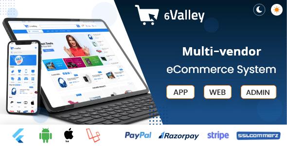 6valley Multi-Vendor E-commerce - Complete eCommerce Mobile App, Web, Seller and Admin Panel